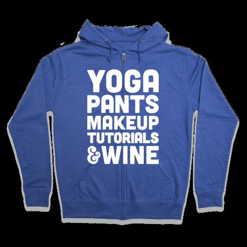 Yoga Pants, Makeup Tutorials & Wine Zip Hoodie