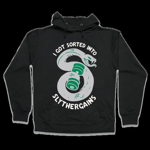 I Got Sorted into SlytherGAINS Hooded Sweatshirt