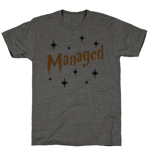 Managed (Part 2) Mens T-Shirt