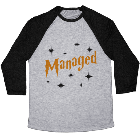 Managed (Part 2) Baseball Tee