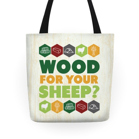 Wood For Your Sheep? Tote