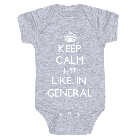 Keep Calm In General Baby Onesy