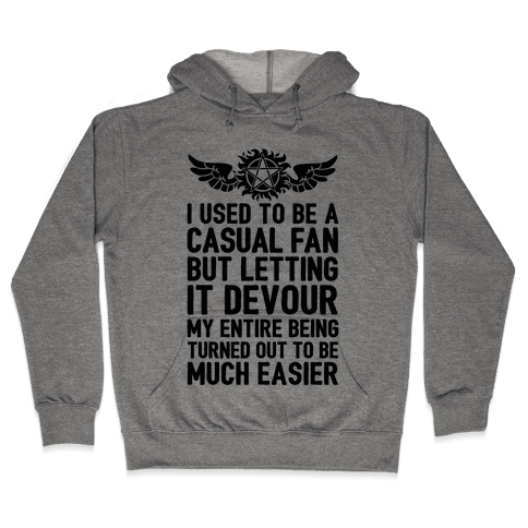 I Used To Be A Casual Fan (Supernatural) Hooded Sweatshirt