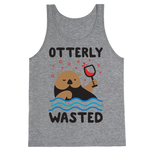 Otterly Wasted Tank Top