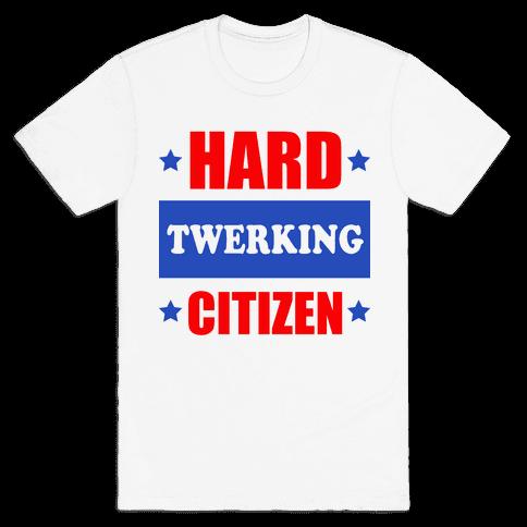 Hard Twerking Citizen (Red White & Blue) Mens T-Shirt