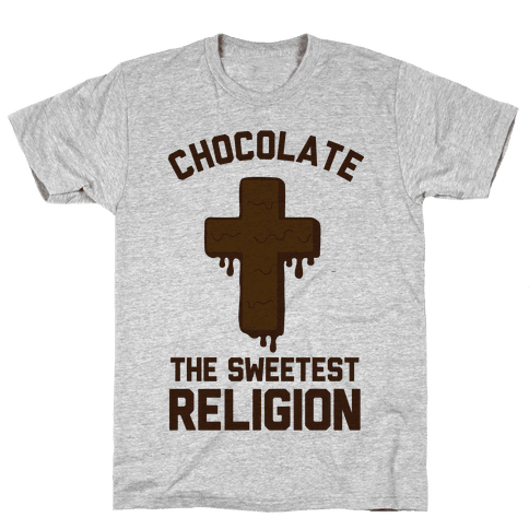 Chocolate the Sweetest Religion Mens T-Shirt