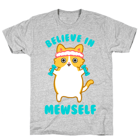 Believe In Mewself Mens T-Shirt