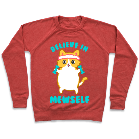 Believe In Mewself Pullover