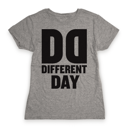 BFF Different Day (Tank) Womens T-Shirt