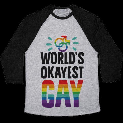 World's Okayest Gay Baseball Tee