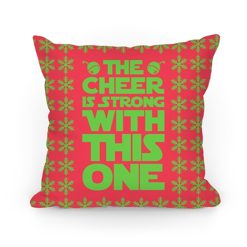 The Cheer is Strong With This One (Red) Pillow