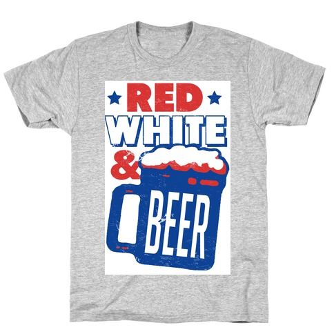 Red White & Beer T-Shirt