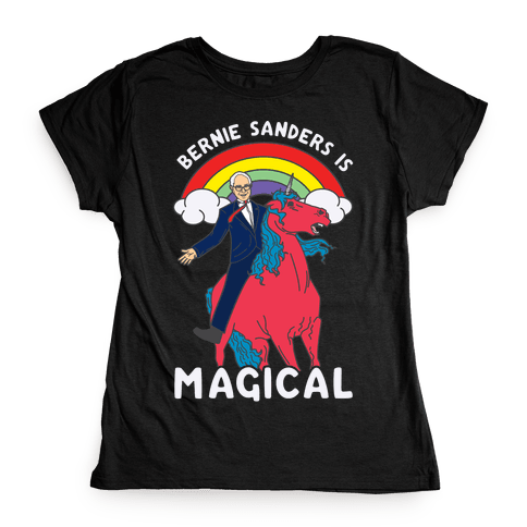 Bernie Sanders on a Magical Unicorn Womens T-Shirt