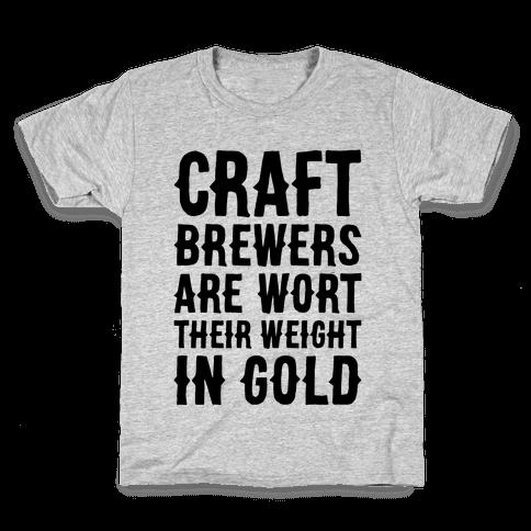 Wort Their Weight In Gold Kids T-Shirt