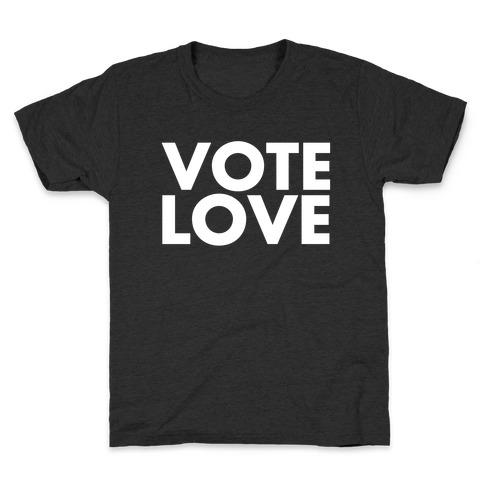 Vote Love Kids T-Shirt