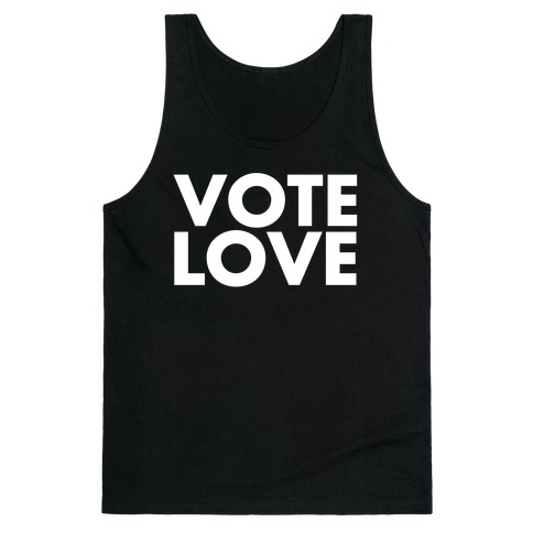 Vote Love Tank Top