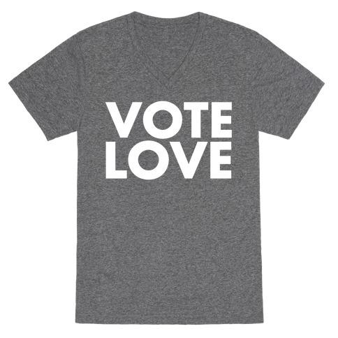 Vote Love V-Neck Tee Shirt