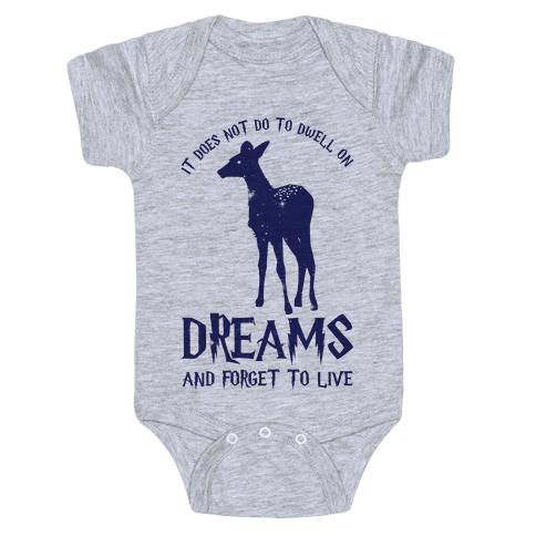 It Does Not Do To Dwell On Dreams and Forget to Live Baby Onesy