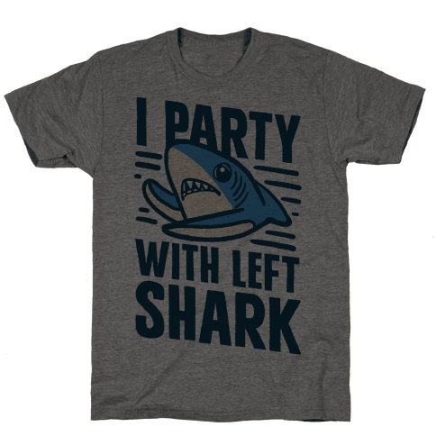 I Party With Left Shark