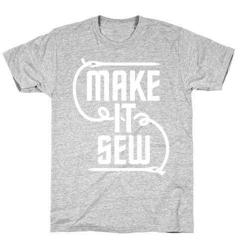 Make It Sew T-Shirt