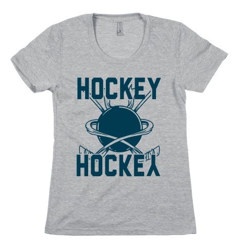 Hockey Upside Down is Still Hockey! Womens T-Shirt