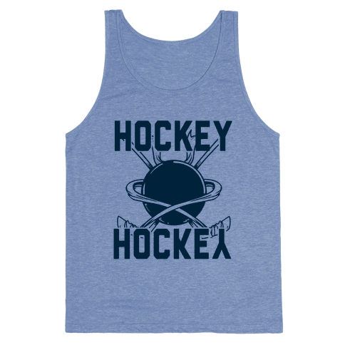 Hockey Upside Down is Still Hockey! Tank Top