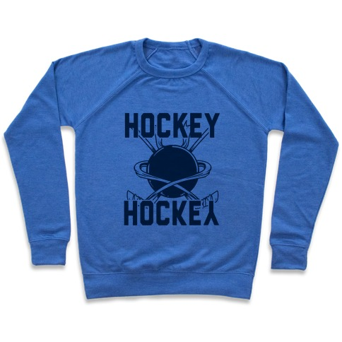 Hockey Upside Down is Still Hockey! Pullover