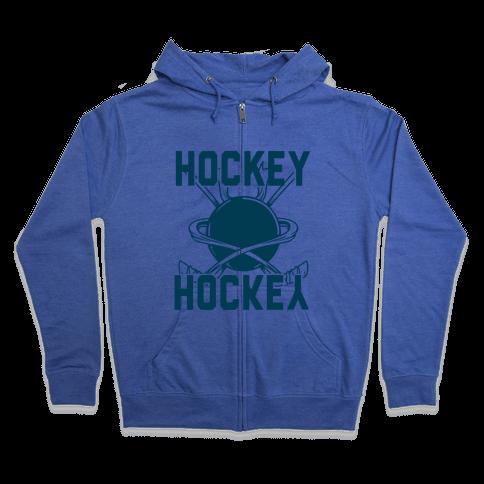 Hockey Upside Down is Still Hockey! Zip Hoodie