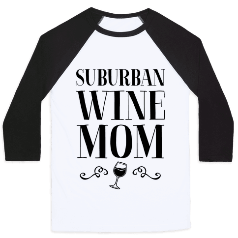 Suburban Wine Mom Baseball Tee