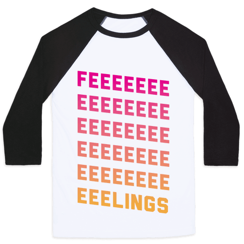 Feelings Baseball Tee