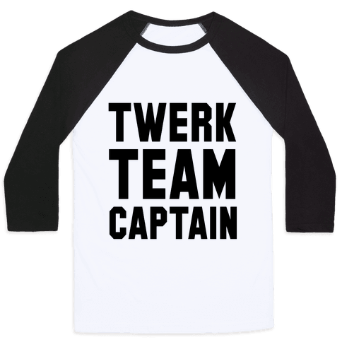 Baby Twerk Team Captain Baseball Tee