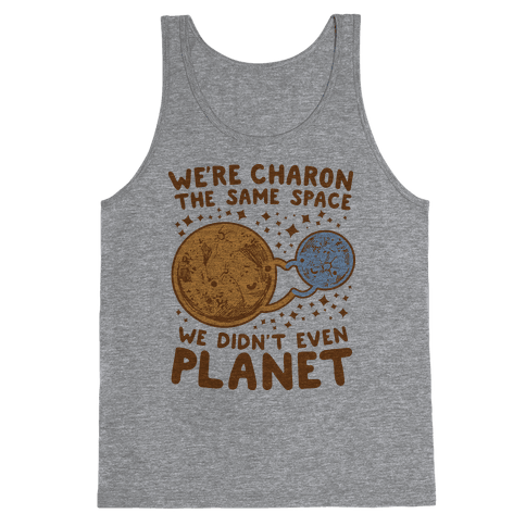 Didn't Even Planet Tank Top