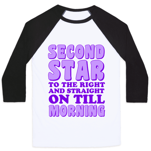 Second Star to the Right Baseball Tee