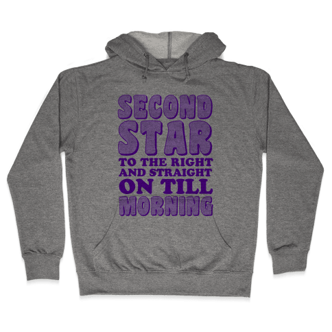 Second Star to the Right Hooded Sweatshirt