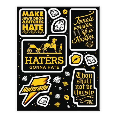Haters Gonna Hate Theme Sticker and Decal Sheet