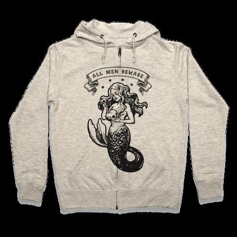All Men Beware Vintage Mermaid Zip Hoodie