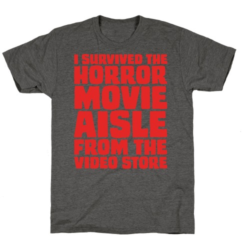 I Survived The Horror Movie Aisle T-Shirt