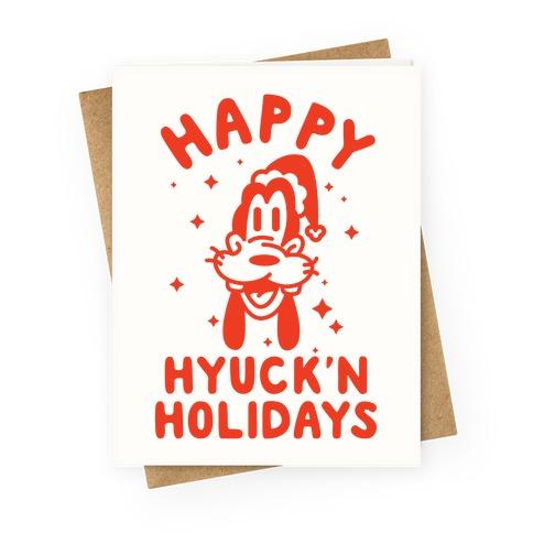 Happy Hyuck'N Holidays Goofy Parody Greeting Card