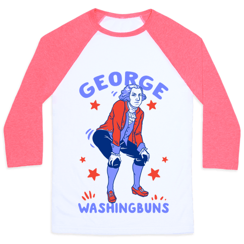 George Washingbuns Baseball Tee