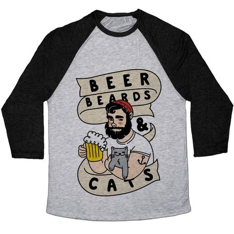 Beer, Beards and Cats Baseball Tee