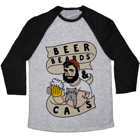 Beer, Beards and Cats Baseball Tee