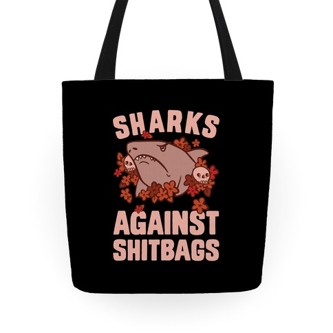 Sharks Against Shitbags Tote