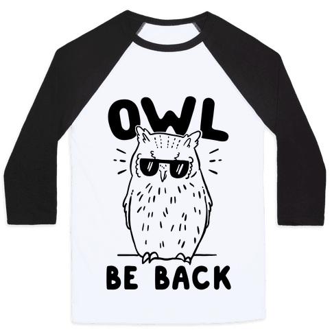 Owl Be Back Baseball Tee