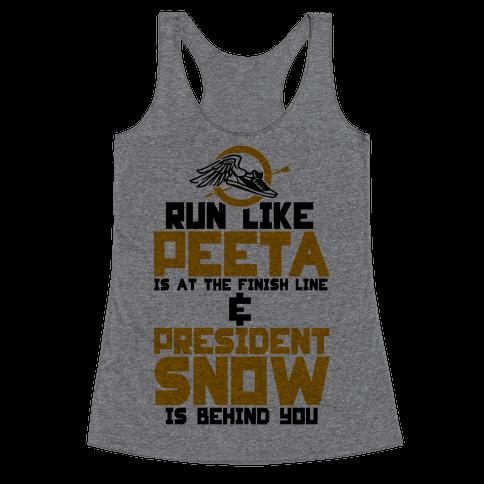 Run Like Peeta Is At The Finish Line Racerback Tank Top