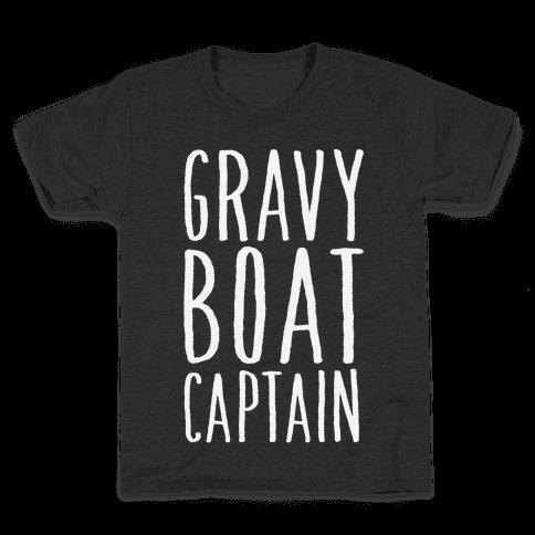 Gravy Boat Captain Kids T-Shirt