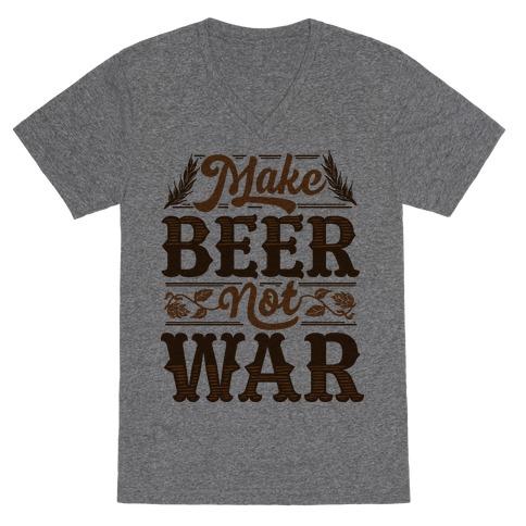 Make Beer Not War V-Neck Tee Shirt