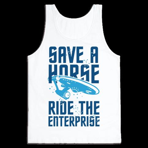 Save A Horse Ride The Enterprise Tank Top