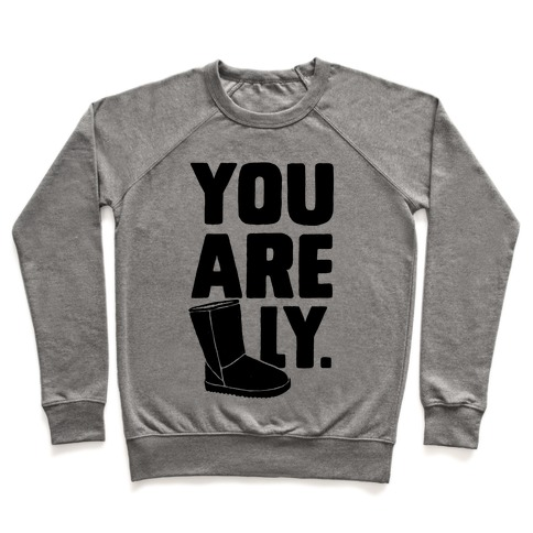 You are UGGly Pullover