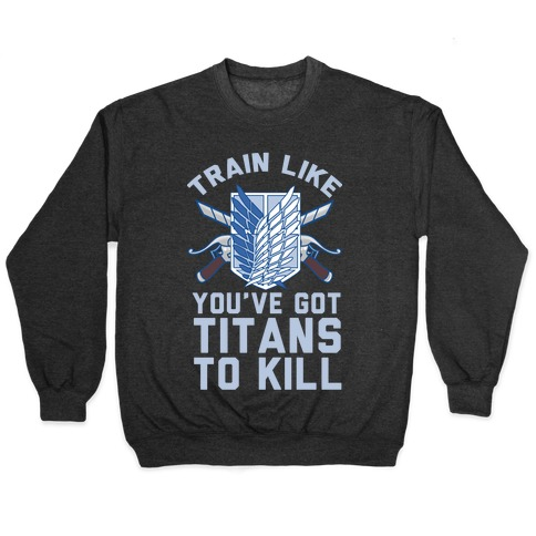 Titans To Kill Pullover
