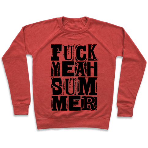F*** Yeah Summer Pullover